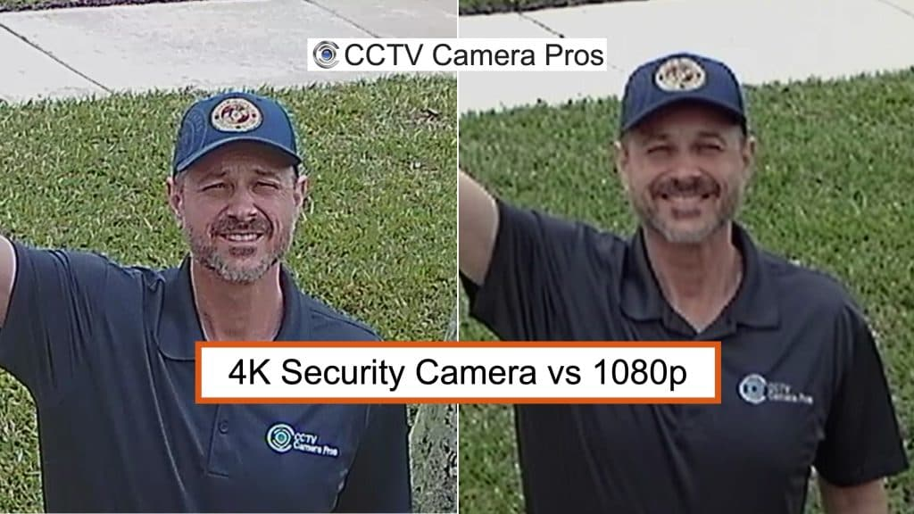 4K vs 1080p security camera