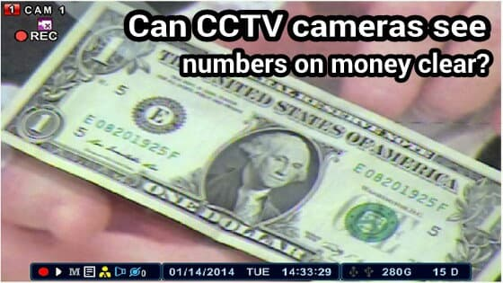Can a CCTV camera zoom in close enough to see details on money?