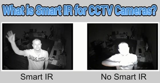 What is smart IR for security cameras?