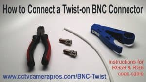 Connect BNC Twist on Connector RG59