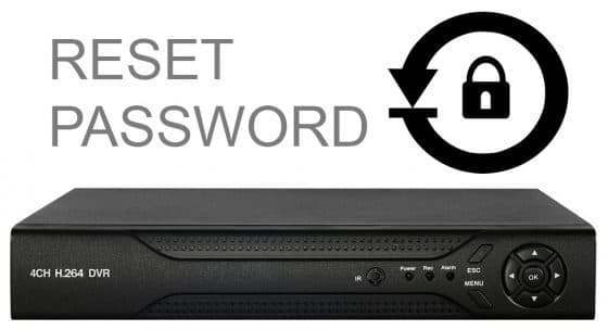 How-to Reset H.264 CCTV DVR Password