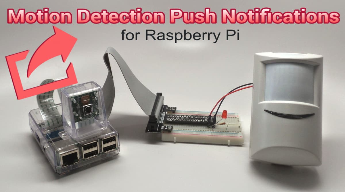 send raspberry pi push notifications when pir sensor
