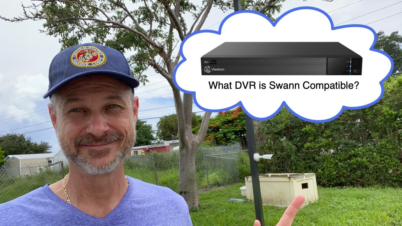 What DVR is compatible with Swann cameras?