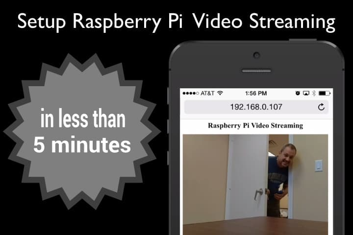 How to setup a Raspberry Pi Video Streaming Server in 5 Minutes