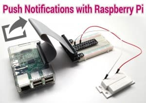 Send Push Notifications from Raspberry Pi
