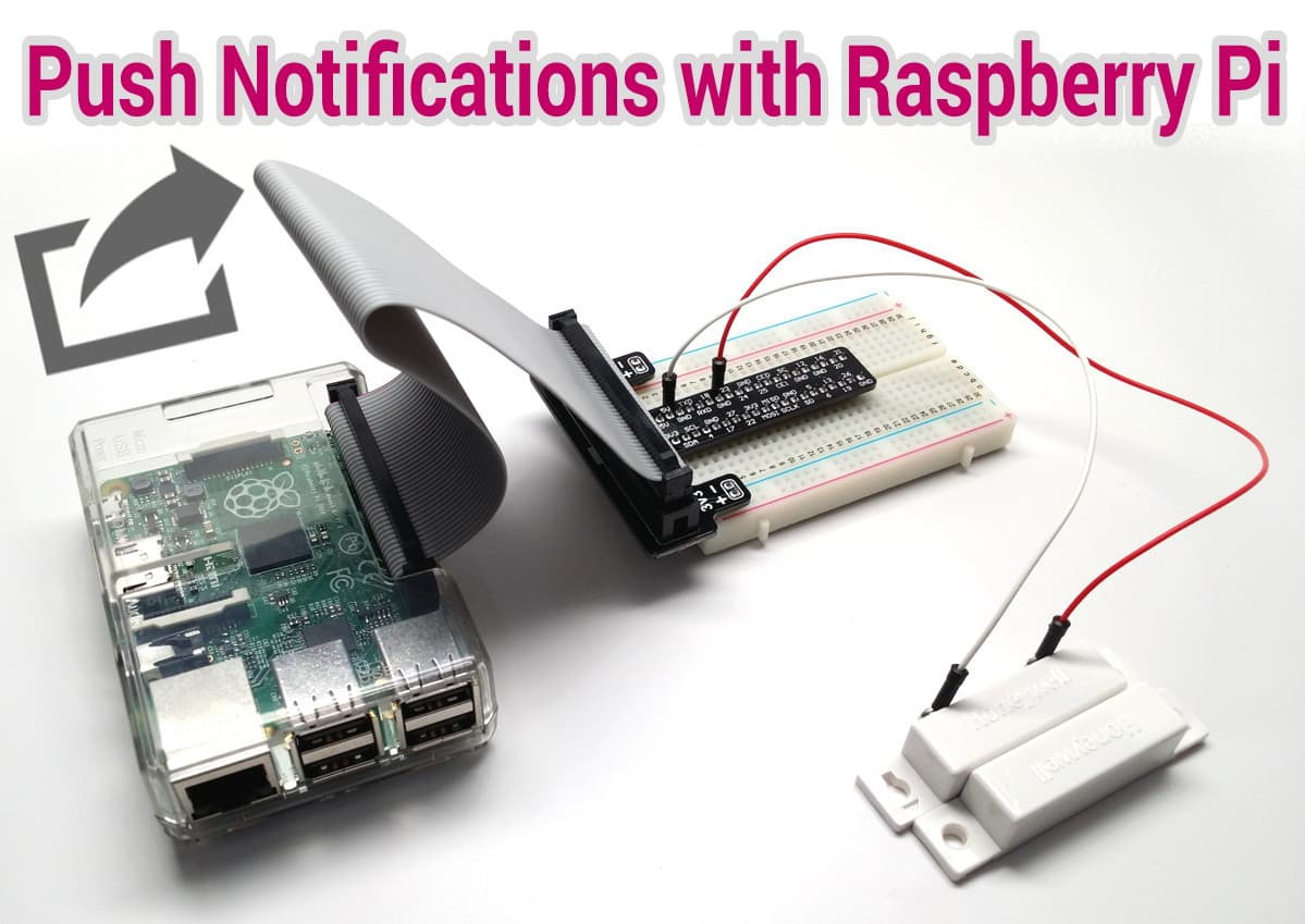 How to Send Push Notifications from Raspberry Pi