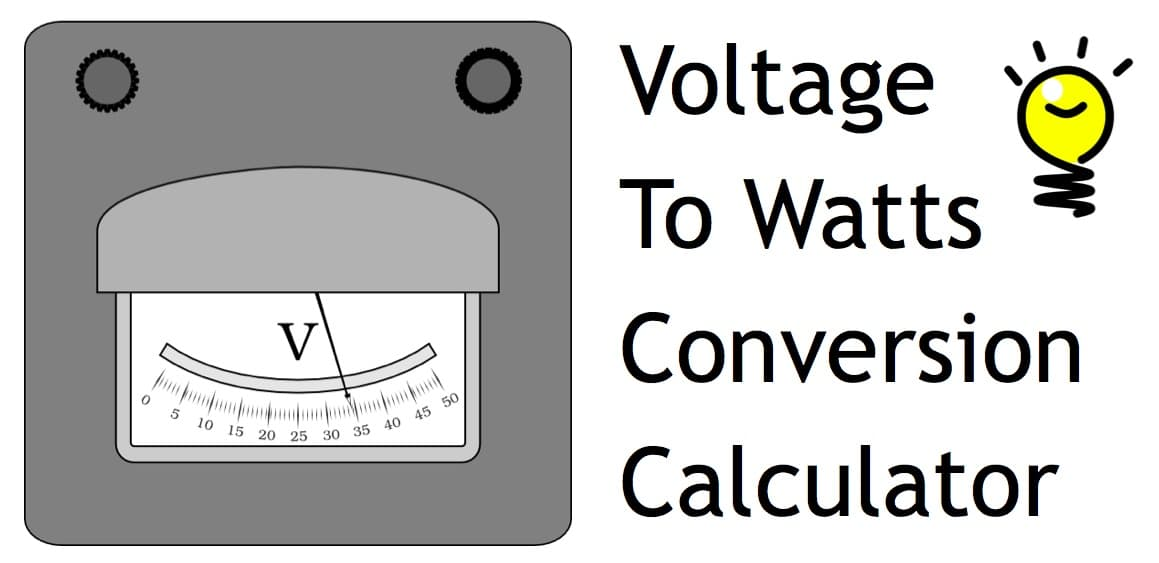 voltage to watts conversion calculator