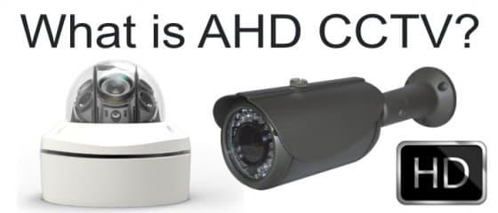 What is AHD CCTV? 960H vs AHD CCTV Cameras