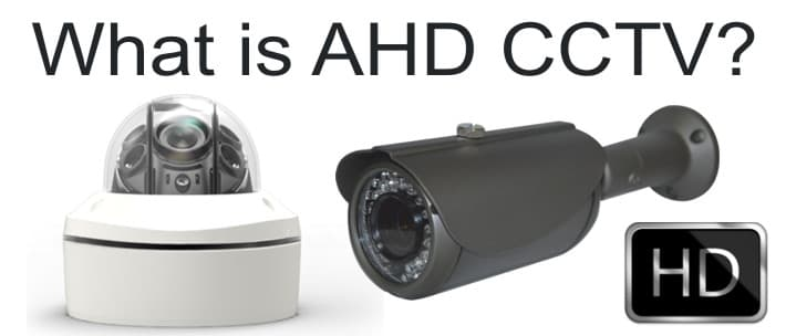 What is AHD CCTV