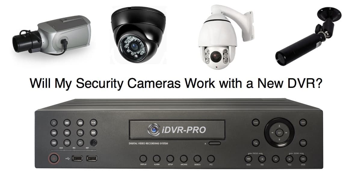 Will My Old CCTV Camera Work with a New HD Surveillance DVR?